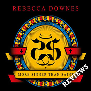 Rebecca Downes - More Sinner Than Saint